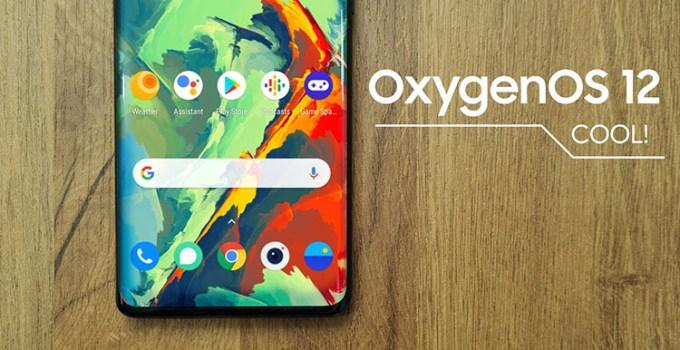 Oxygen OS 12, Versi Android 12 Dari Sistem Operasi OnePlus