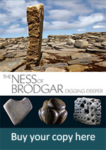 Click here to buy Ness of Brodgar Guidebook