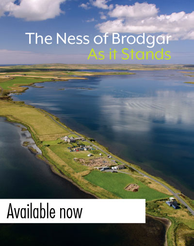 Ness of Brodgar interim monograph available now