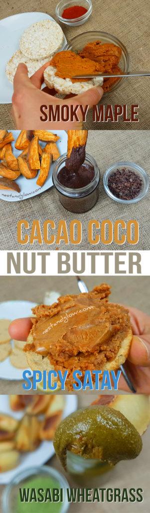 Nut Butter 4 Ways Recipes - Smoky Maple, Cacao Coco, Satay and Wasabi Wheatgrass