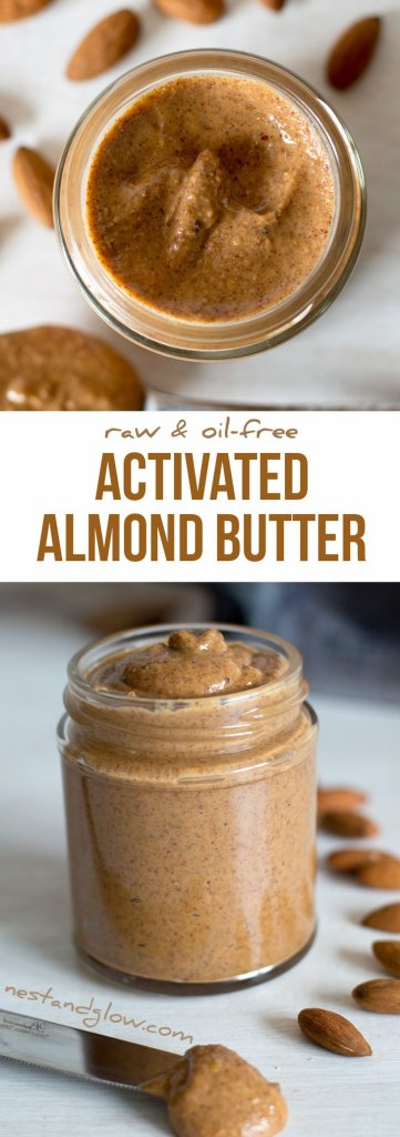 Activated Sprouted Almond Butter Recipe - Oil-free and Raw