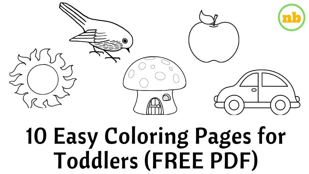 10 Easy Coloring Pages Free Printable For Toddlers Nested Blissfully