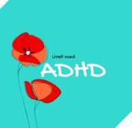 Livet med ADHD