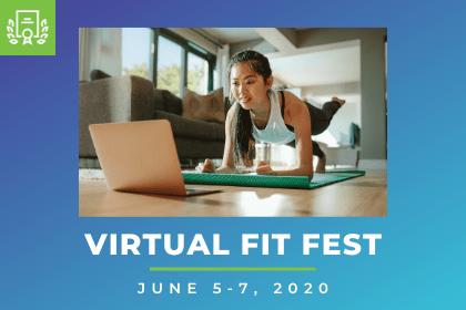 Virtual Fit Fest June 5 - 7, 2020