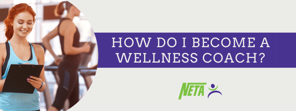 How do I become a wellness coach?
