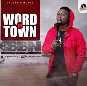 Obibini — Word In Town (Prod. By Coco)