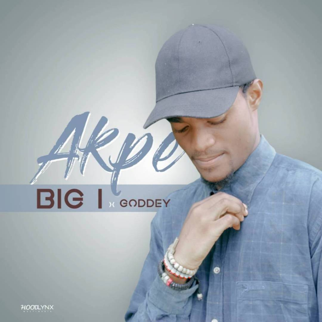 BiG I - Akpe ft. Goddey