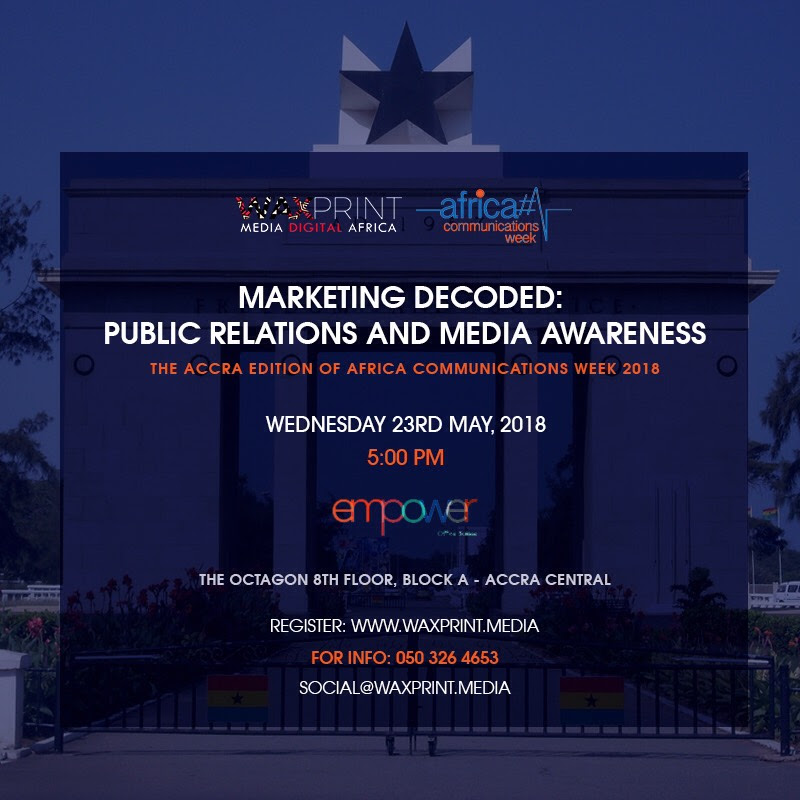WaxPrint Media Hosts the Accra Edition of Africa Communications Week 2018
