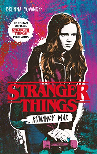 Stranger-Things-Runaway-Max-Le-roman-officiel-pour-ados-0
