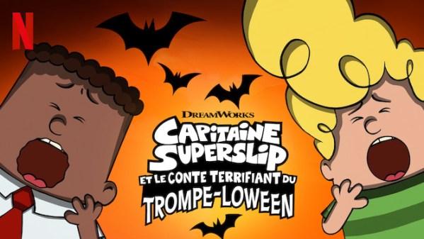 Capitaine Superslip et le conte terrifiant du Trompe-loween