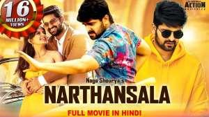 Narthanasala South Movie watch free Netflix