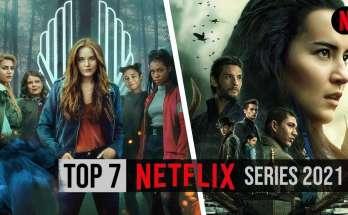 Top 7 Netflix Series 2021 watch free on Netflix Plans