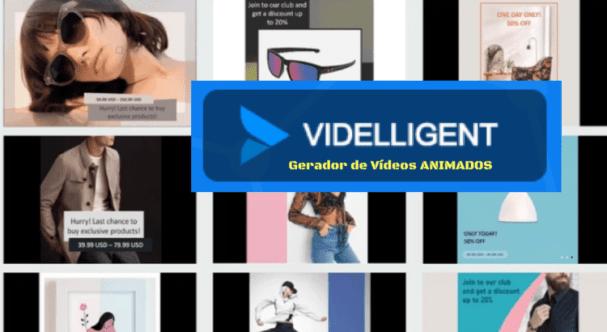 O que é o Videlligent? Como Funciona?