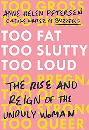 Too Fat, Too Slutty, Too Loud-netmarkers