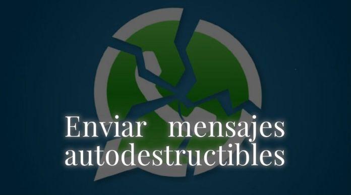 mensajes autodestructibles por WhatsApp