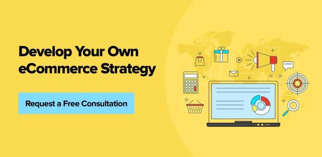 Développez votre propre stratégie de commerce électronique