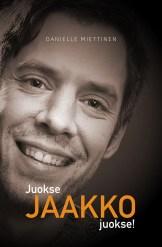 Juokse, Jaakko, juokse! | Nettikirjakauppa.com