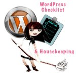 WordPress Checklist and Housekeeping
