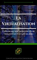 La Virtualisation