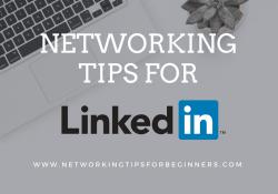 networking tips for LinkedIn