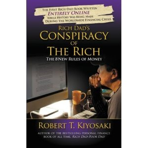 Conspiracy of the Rich by Robert Kyosaki