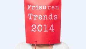 Frisuren Trends 2014