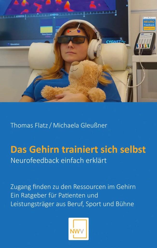 Neurofeedback Buch, Flatz/Gleußner, Das Gehirn trainiert sich selbst, NWV, 2017