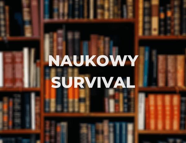 Naukowy survival