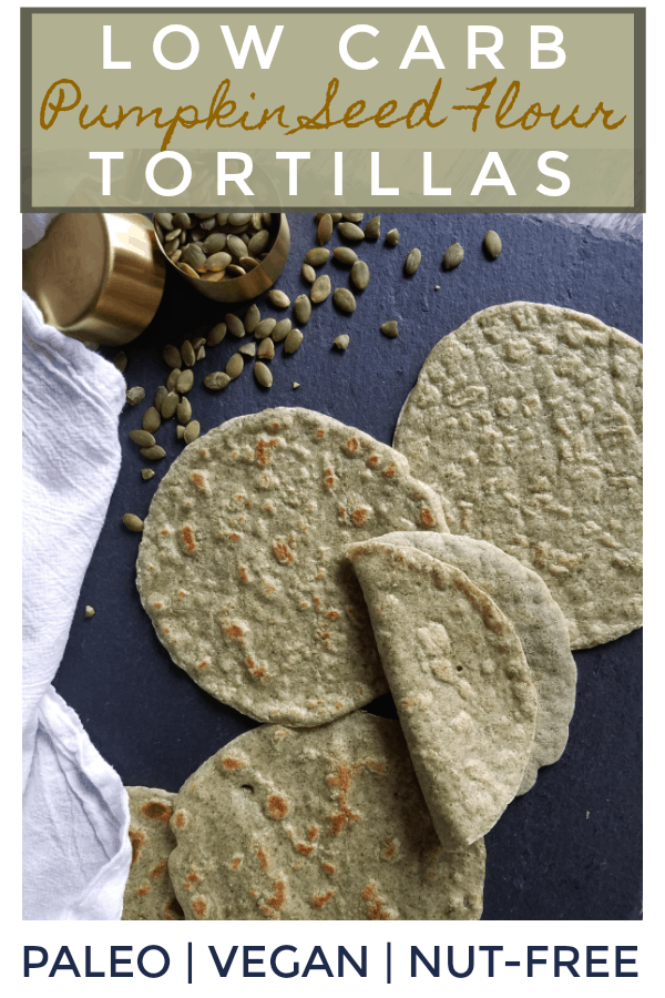 Grain Free Pumpkin Seed Flour Tortillas
