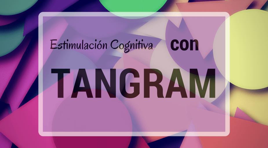 Estimulación Cognitiva Con Tangram