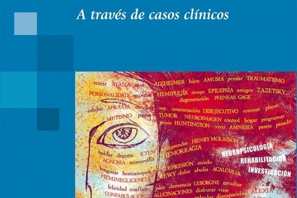 neuropsicología a traves de casos clínicos