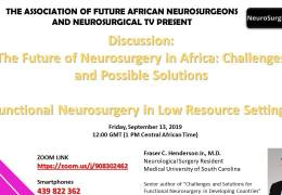 """AFAN Presented recorded LIVE, """"Future of Neurosurgery in Africa""""  with Fraser Henderson, South Carolina Neurosurgical Resident"""