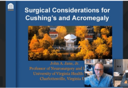 """8 pm EST, Broadcast from the Neurological Atlas – """"Surgical Management of Cushing's Disease and Acromegaly"""", by John Jane, produced by Neurosurgical Atlas"""