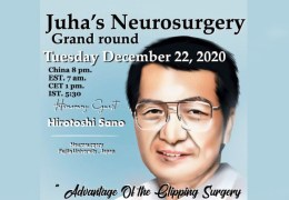 """Recorded, Dec 22, Juha's China Neurosurgery Grand Rounds, with Japanese Neurosurgeon, Hirotoshi Sano, with """"Advantages of Clipping Surgery for Aneurysms"""""""