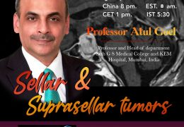 """In a few Hours…………Juha's China Neurosurgery Grand Rounds, with Atul Goel, presenting, """"Sellar and Suprasellar Tumors"""""""