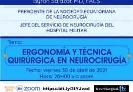 """De Ecuador, esta noche, """"Ergonomia y tecnica quirurgica en Neurocirugia"""", por Byron Salazar MD, Neurocirujano de Ecuador"""