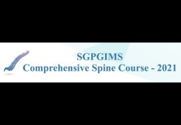 now LIVE, SGPGIMS from India: Comprehensive Spine Course NOW LIVE