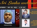 """(WAS) LIVE LIVE LIVE…from Sri Lanka Grand Rounds, """"Maximum Utilization of Minimal Available Resources in Neurosurgery"""", with Bin Xu MD and Iype Cherian MD on Panel"""