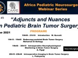 """(WAS) LIVE, LIVE, LIVE………………….Tuesday, 7pm Central Africa Time, CAANS produces, """"Adjuncts and Nuances in Pediatric Brain Tumor Surgery"""" LIVE"""