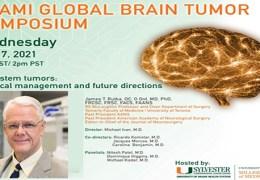 "RECORDED LIVE…….JULY 7, 2021…..Miami Global Brain Tumor Symposium, with James Rutka MD of University of Toronto presenting ""Brainstem Tumors"""