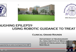 """NOW, LIVE: Clinical Grand Rounds FROM AIIMS Hospital in New Delhi: """"Laughing Epilepsy: Using Robotic Guidance to Treat it"""""""