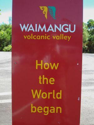 Der Eingang zur vulkanischen Welt - Waimangu Volcanic Valley. Willkommen!
