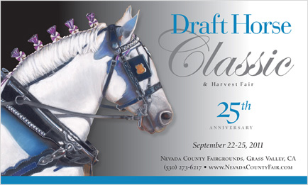 Draft Horse Classic 2011, September 22-25, Nevada County Fairgrounds, Grass Valley, CA