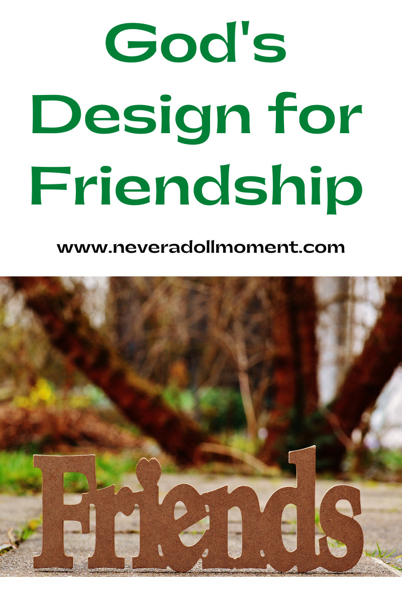 God's Design for Friendship