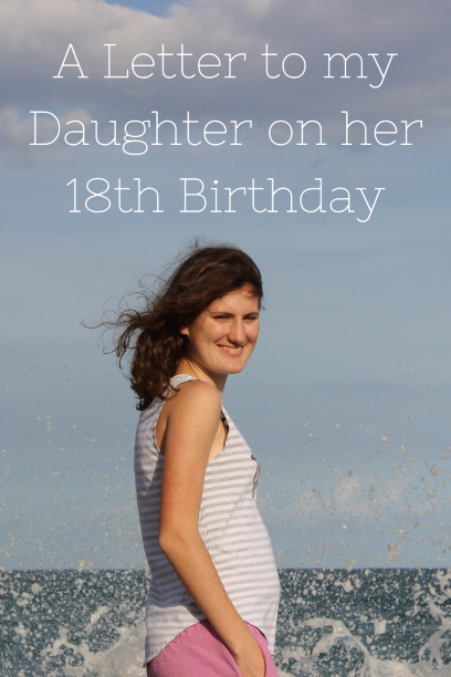 To My Daughter on her 18th Birthday