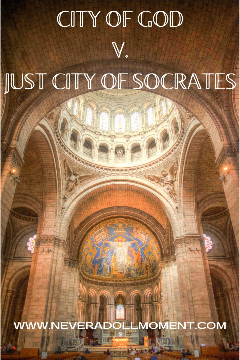 City of God v. the Just City of Socrates
