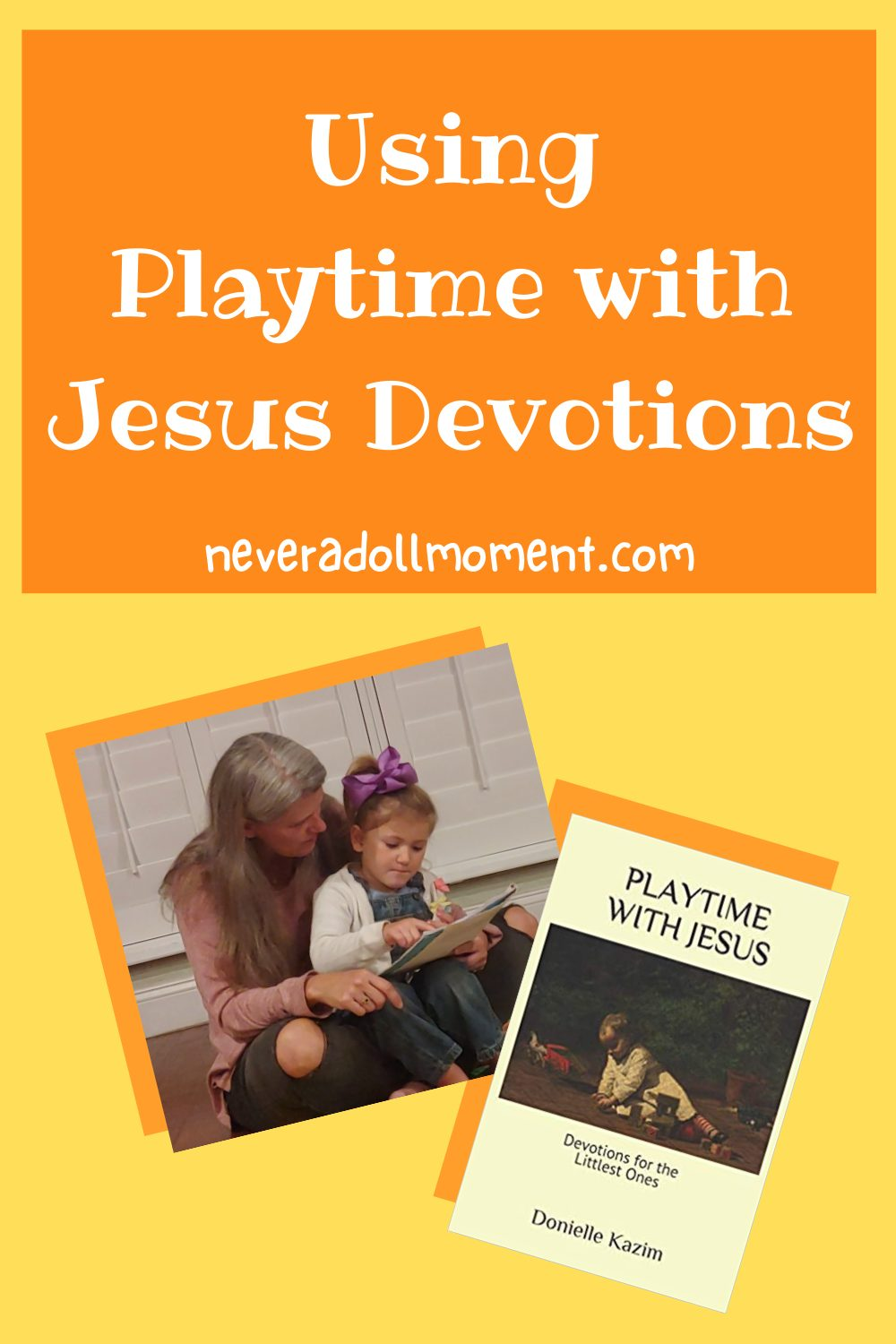 Playtime with Jesus Devotions Fingerplays!