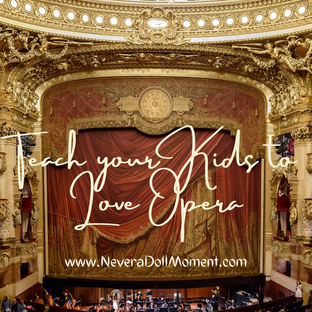 Teach Your Kids to Love Opera