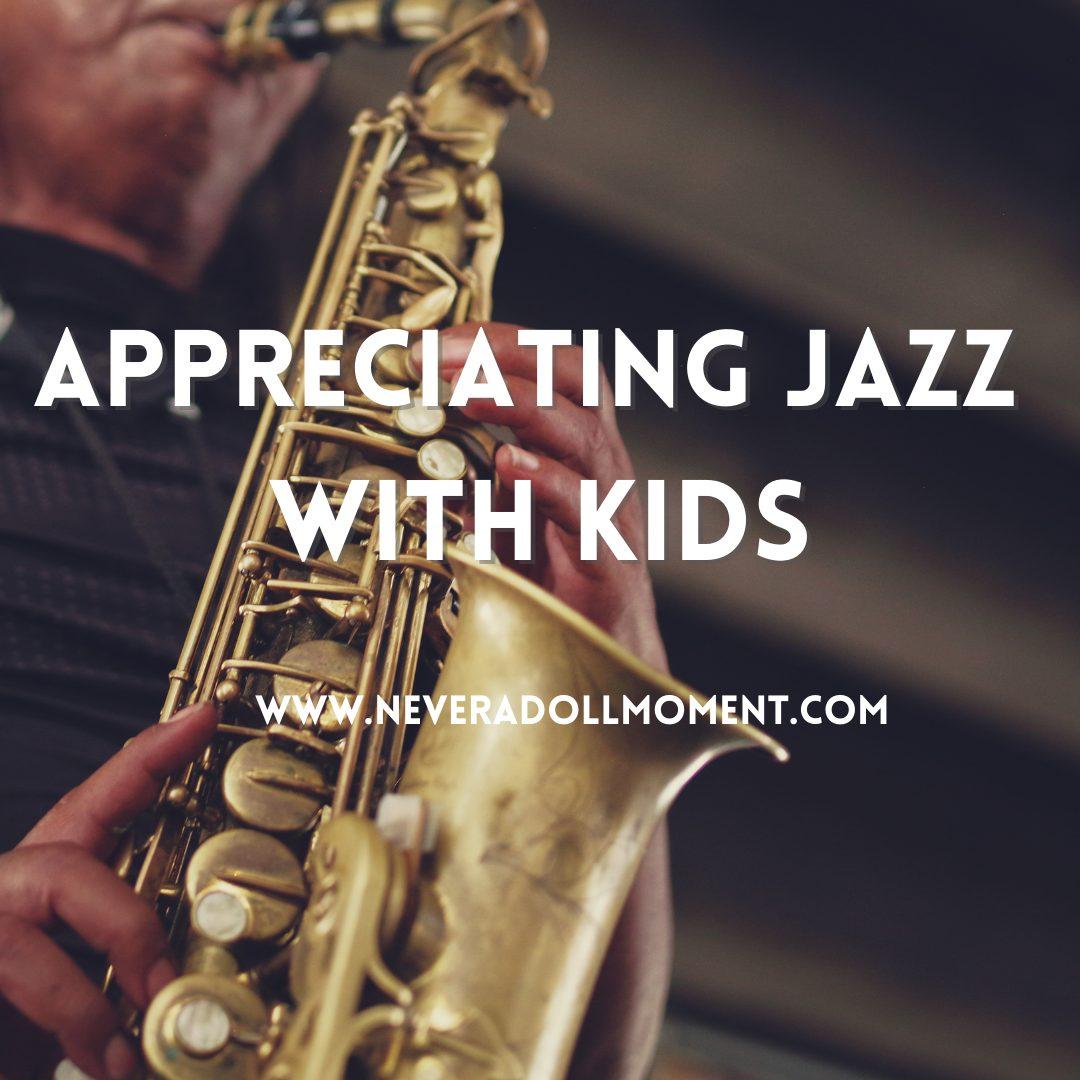 Appreciating Jazz with Kids