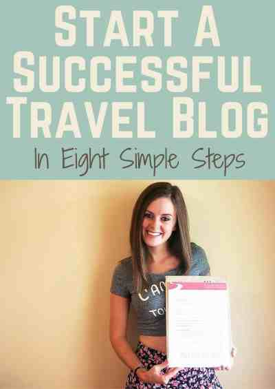 How to Start a Successful Travel Blog From Scratch - Never ...